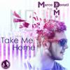 Marco Donati - Take Me Home (Original Mix)