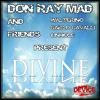 Don Ray Mad - Divine (Original Ray Mad Version)