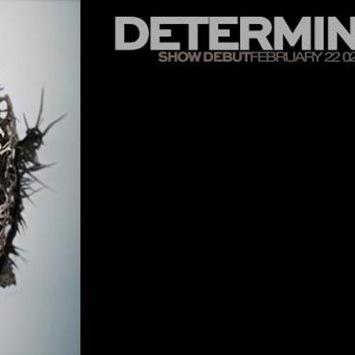 Determination Podcast 008 - September 2013 - OMD