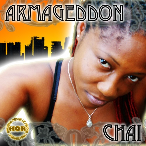 Chai feat House of Riddim - Armageddon (2013)