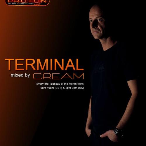 Cream - Terminal 029 @ Proton Radio