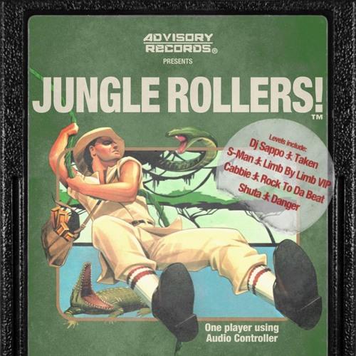 Dj Sappo- TAKEN- Advisory Jungle Rollers Vol.1