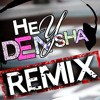 HEY DENYSHA - OFFICIAL REMIX BY - DENORECORDS ft.CANSEVER