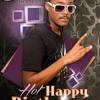 PANIK - J - HOT HAPPY BIRTHDAY - (DYE DYE VERSION - MACKA DIAMOND) - REMIX [L.S] - 2013