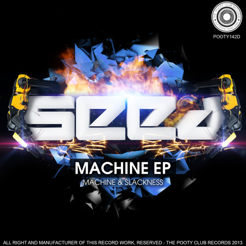 Seed_Slackness (Original Mix) # The Pooty CLub Records # OUT NOW