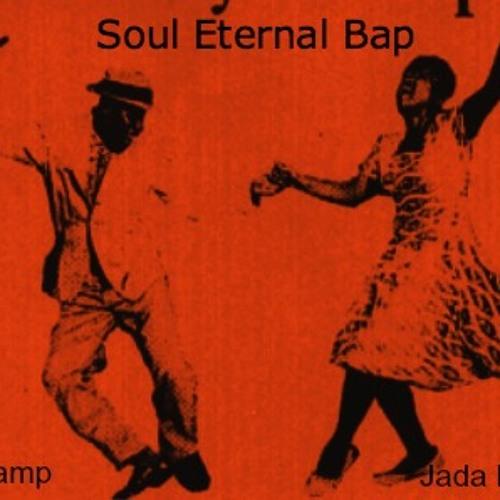 Soul Eternal Bap Feat Jada Rae - Prod By Swarthy Soul