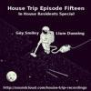 Download Liam Dunning & Guy Smiley - House Trip Fifteen - October 2013 Mp3