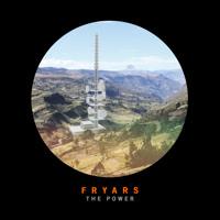 Fryars - The Power