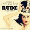 Jessie J - Excuse my rude [Hangover Mix #1]