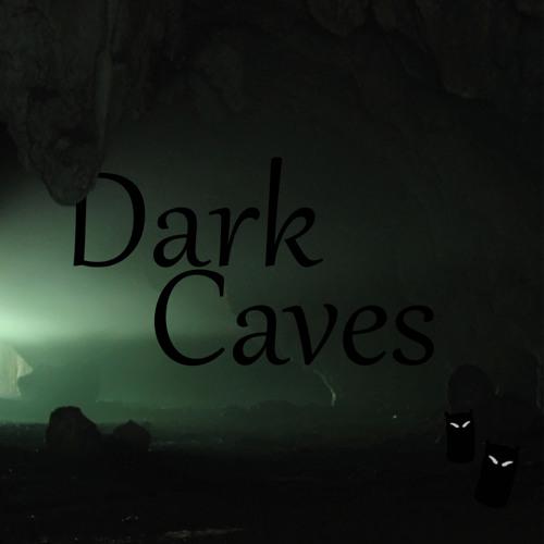 Dark Caves