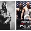 2pac vs. Pain and Gain