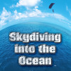 Skydiving into the Ocean