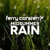 Ferry Corsten - Midsummer Rain (Original Extended) FREE DOWNLOAD