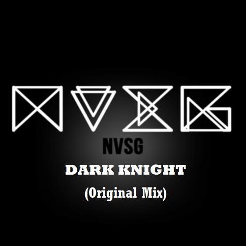 DARK KNIGHT ( ORIGINAL MIX )