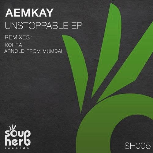 Aemkay_Unstoppable EP_Soupherb Rec_OUT 11th October!