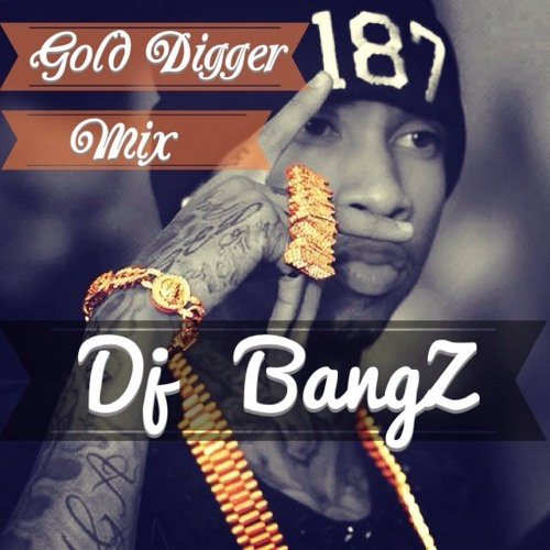 ★Gold DiggeR MiX - 2013 by. DJ BangZ★