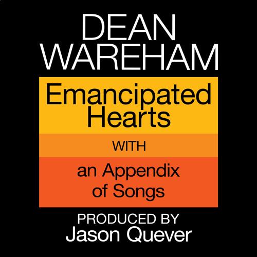 Dean Wareham 'Emancipated Hearts'