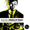 Bunched - Strings of Pearls (Arts & Leni Remix) OUT NOW !!!