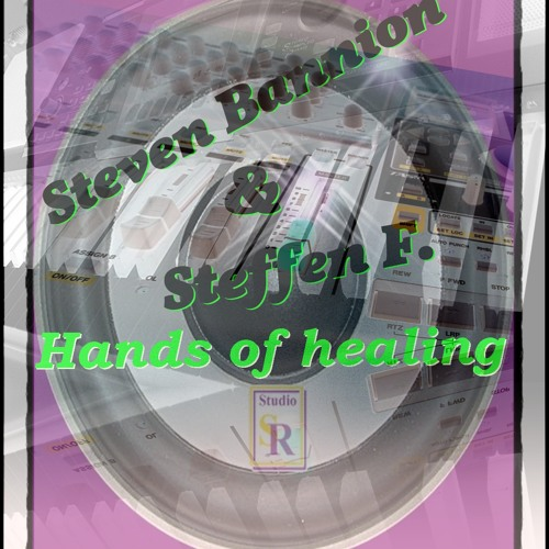 Steven_Bannion&Steffen F._Hands of healing