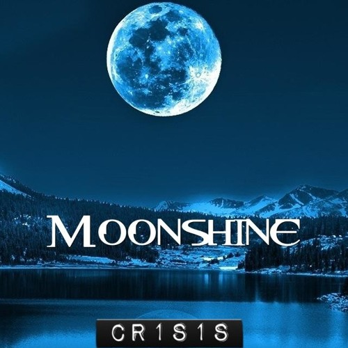 Cr1s1s - Moonshine