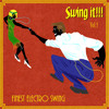 Swing It!!! Finest Electro Swing Vol.1 - Album out now!!!