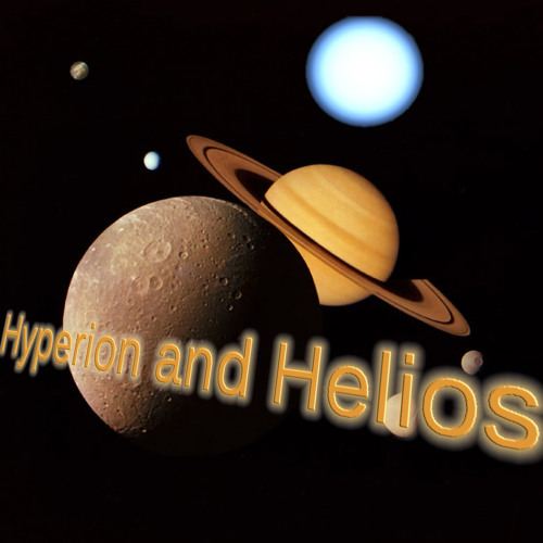 Hyperion and Helios