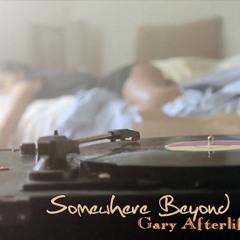 Somewhere Beyond (Original Mix)