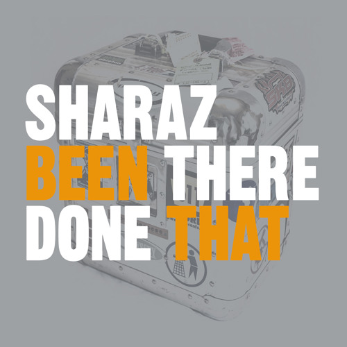 """NEW ALBUM! Sharaz """"Been There Done That"""" (CD Preview)"""