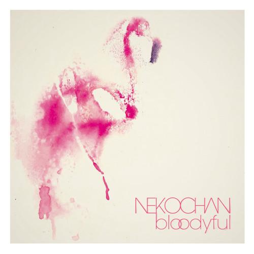 Nekochan - The Next World (FREE THE ROBOTS & Nekochan)