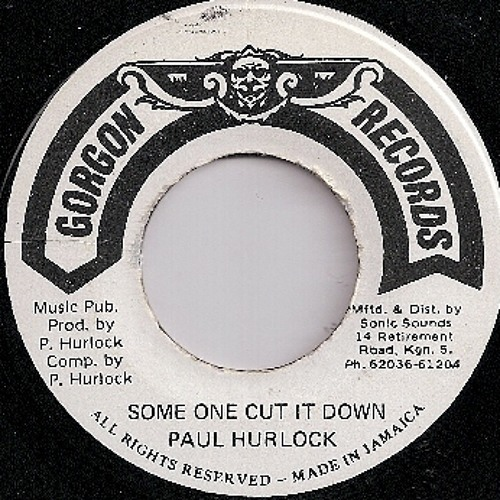 "Paul Hurlock ""Some One Cut It Down"" (Gorgon)1982"