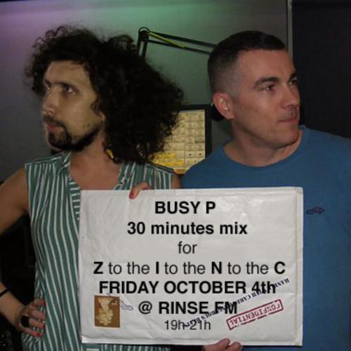 BUSY P minimix for DJ ZINC / RINSE FM