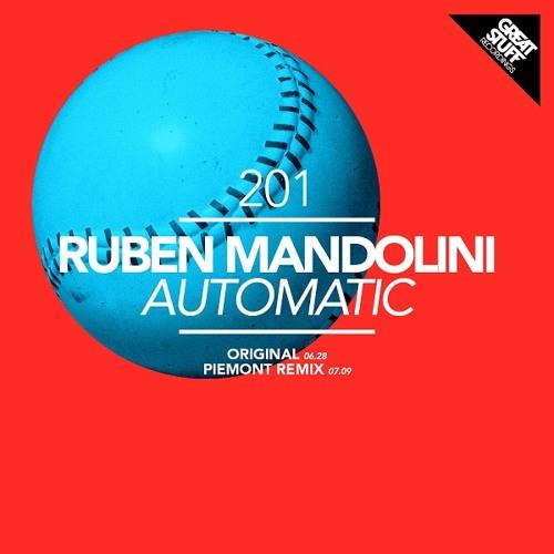 Ruben Mandolini - Automatic (Piemont Remix)