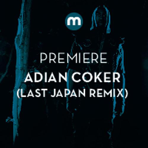 Premiere: Adian Coker 'Suicide Drive' (Last Japan remix)