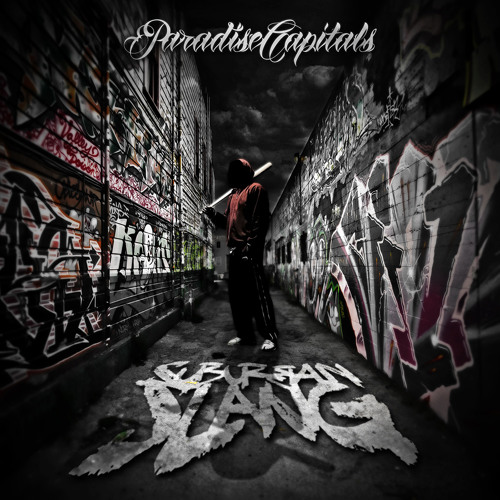 Paradise Capitals - Suburban Slang Ft. Rzent (Produced By Dseize)