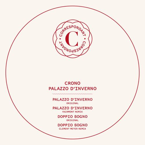 Crono - Doppio Sogno - Clement Meyer Remix