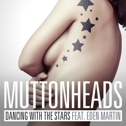 Dancing With The Stars feat. Eden Martin (Original Mix)