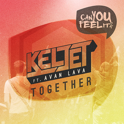 Keljet ft AVAN LAVA - Together (Radio Mix)