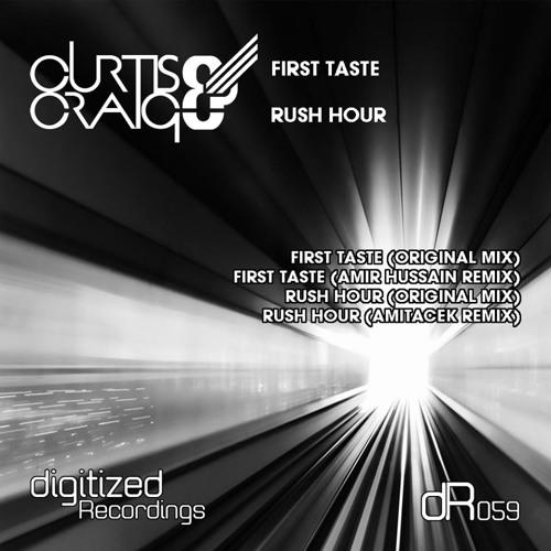 Curtis & Craig - First Taste (Amir Hussain Remix) [Preview]