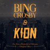 Kion & Bing Crosby - I've Got A Pocketful Of Dreams (Kion Re Edit)