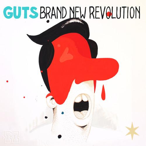 "GUTS ""Brand New Revolution"""