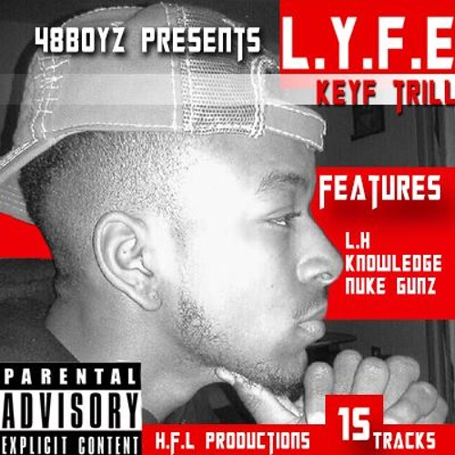 L.Y.F.E - KEYF TRILL