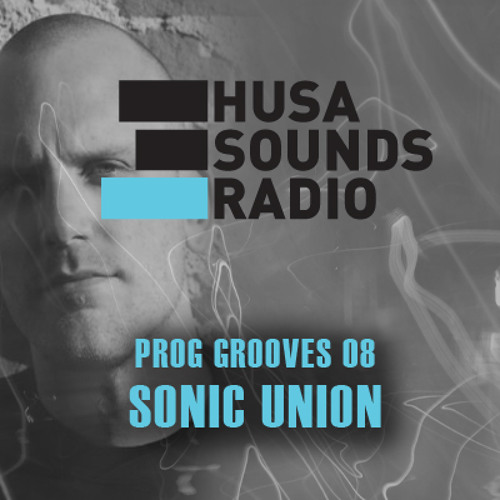 HSR: Prog Grooves 08: Sonic Union (UK)