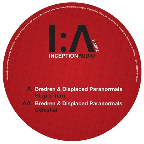 "Bredren & Displaced Paranormals - Celestial [Inception Audio] OUT NOW! (12"" Vinyl + CD Album)"