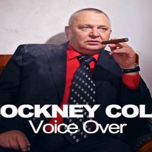 Cockney Colin Voice Demo