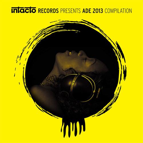 INTACDIG024 - Intacto presents ADE 2013 COMPILATION