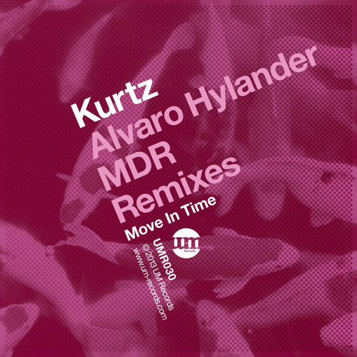 Kurtz - Move In Time (Alvaro Hylander Remix)Preview*