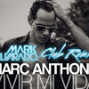 Marc Anthony - Vivir Mi Vida - (Mark Alvarado Club Remix)