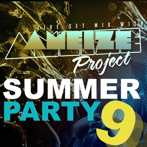 Summer Party Vol 9 (Dj Pedro Hills Ameize Project Set Mix)