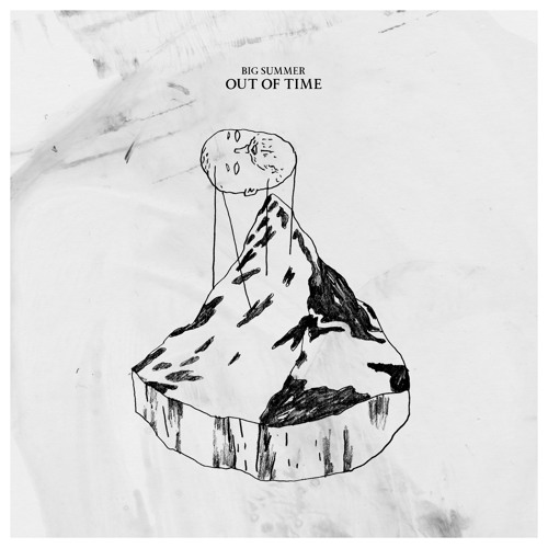 Big Summer - Out Of Time