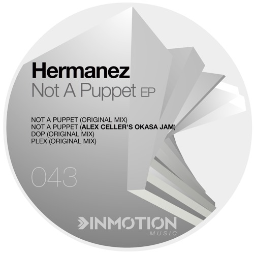 Hermanez - Not A Puppet (Original Mix)